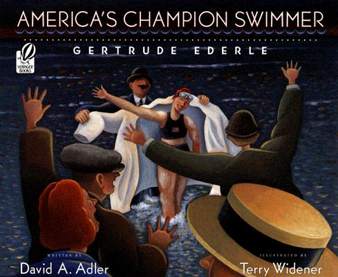 America's Champion Swimmer By Adler, David A./ Widener, Terry (ILT)